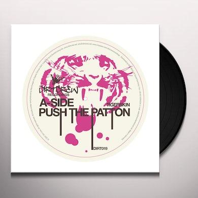 Tigerskin PUSH THE PATTON Vinyl Record