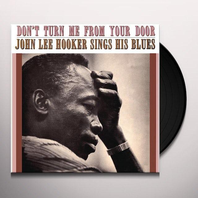 John Lee Hooker DON'T TURN ME FROM YOUR DOOR Vinyl Record