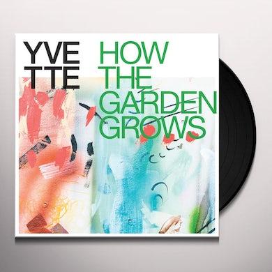 Yvette HOW THE GARDEN GROWS (MULTICOLOR EXPLOSION VINYL) Vinyl Record