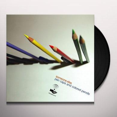 Someone Else PEN CAPS & COLORED PENCILS Vinyl Record