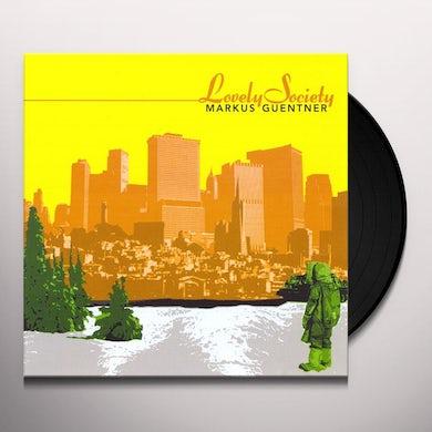 Markus Guentner LOVELY SOCIETY Vinyl Record