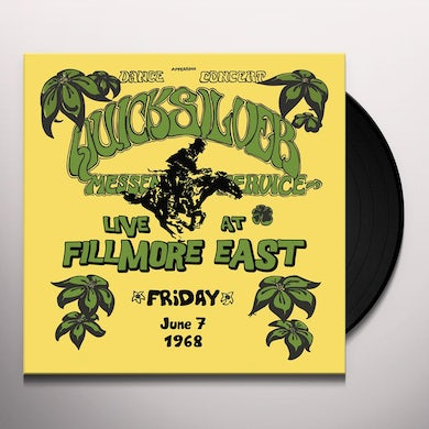 Quicksilver Messenger Service LIVE AT FILLMORE EAST FRIDAY JUNE 7 1968 Vinyl Record
