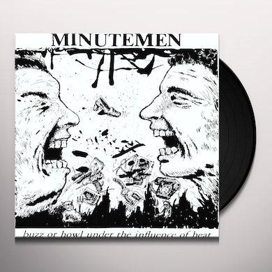 Minutemen BUZZ OR HOWL UNDER THE INFLUENCE OF HEAT Vinyl Record