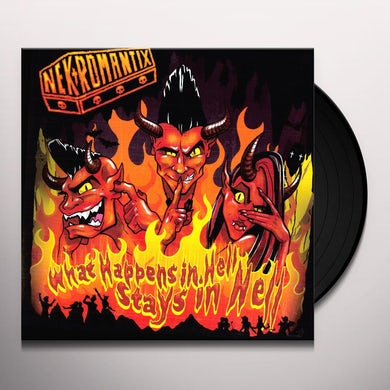 Nekromantix WHAT HAPPENS IN HELL STAYS IN HELL Vinyl Record