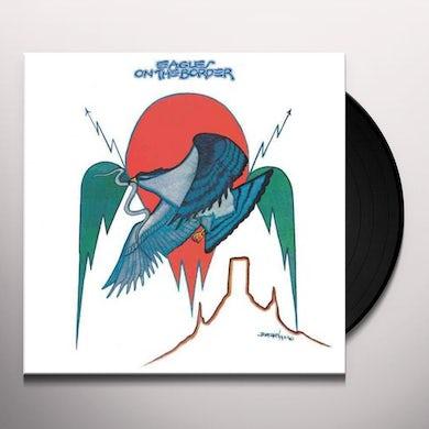 Eagles  ON THE BORDER Vinyl Record