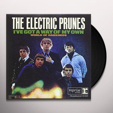 Electric Prunes I'VE GOT A WAY / WORLD OF DARKNESS Vinyl Record