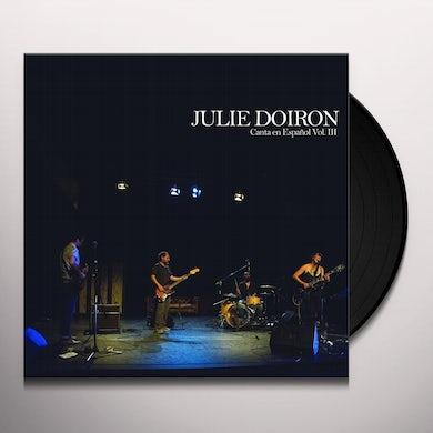 Julie Doiron CANTA EN ESPANOL VOL. III Vinyl Record