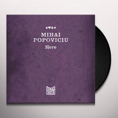 Mihai Popoviciu HERE Vinyl Record