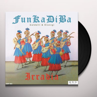 Daniele Baldelli & Marco Dionigi IRRADIA Vinyl Record