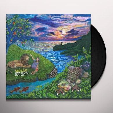 Sing Leaf NOT EARTH Vinyl Record