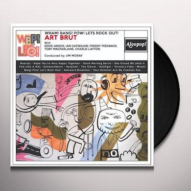 Art Brut WHAM! BANG! POW! LET'S ROCK OUT! Vinyl Record