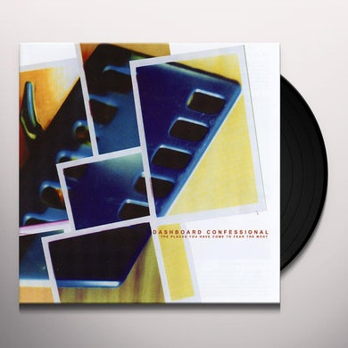 Dashboard Confessional PLACES YOU HAVE COME TO FEAR THE MOST Vinyl Record