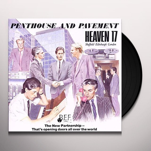 Heaven 17 PENTHOUSE & PAVEMENT Vinyl Record