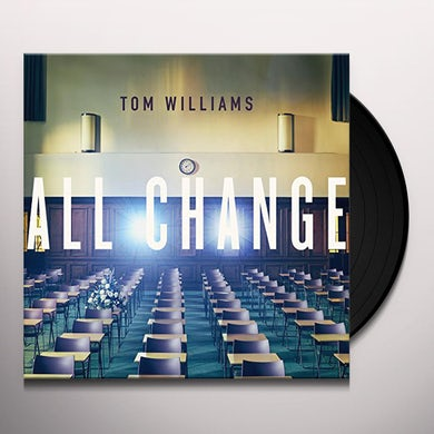 Tom Williams ALL CHANGE Vinyl Record