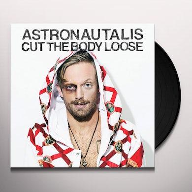 Astronautalis Cut The Body Loose Vinyl Record