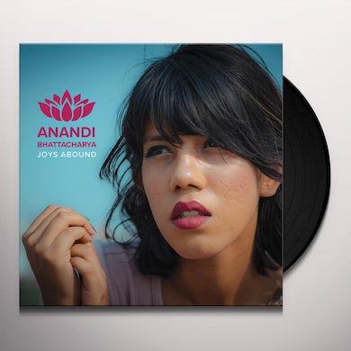 Anandi Bhattacharya JOYS ABOUND Vinyl Record