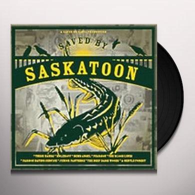 SAVED BY SASKATOON / VARIOUS Vinyl Record