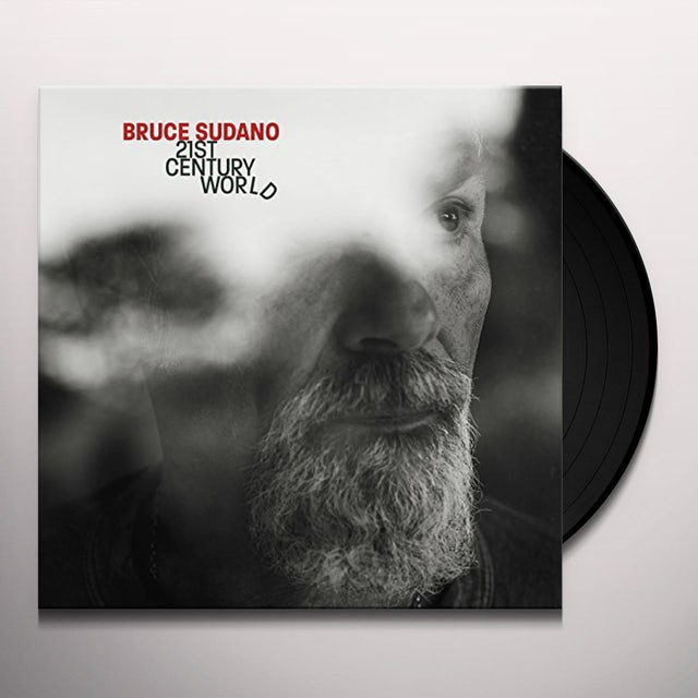 Bruce Sudano 21ST CENTURY WORLD Vinyl Record