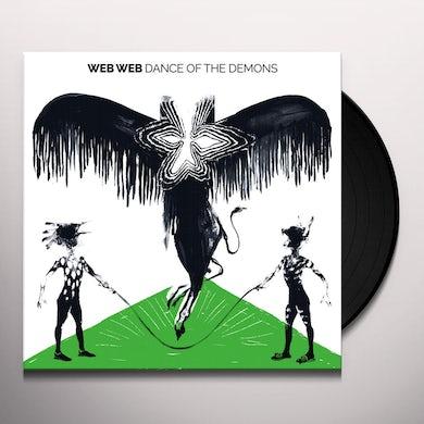 Web Web DANCE OF THE DEMONS Vinyl Record