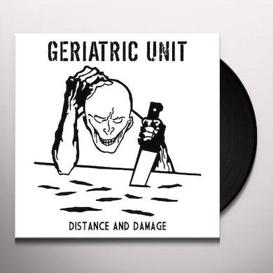 Geriatric Unit DISTANCE & DAMAGE Vinyl Record