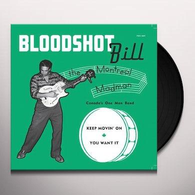 Bloodshot Bill KEEP MOVIN' ON Vinyl Record
