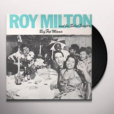 Roy Milton BIG FAT MAMA Vinyl Record