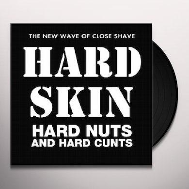 Hard Skin HARD NUTS & HARD CUNTS Vinyl Record