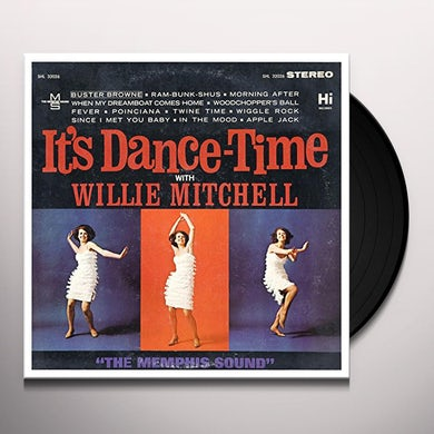Willie Mitchell IT'S DANCE TIME Vinyl Record