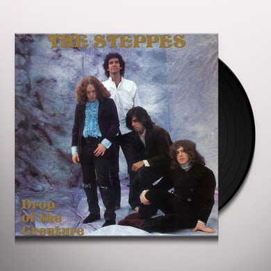 Steppes DROP OF THE CREATURE Vinyl Record