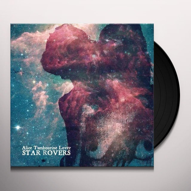 Alice Tambourine Lover STAR ROVERS Vinyl Record
