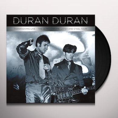 Duran Duran THANKSGIVING LIVE-ULTRA CHROME LATEX & STEEL TOUR Vinyl Record