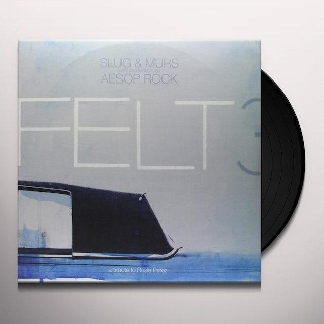 Felt 3: TRIBUTEROSIE Vinyl Record