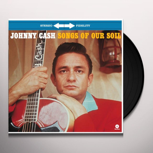 Johnny Cash SONGS OF OUR SOIL Vinyl Record - Spain Release