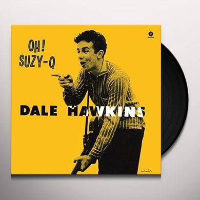 Dale Hawkins OH! SUZY-Q Vinyl Record - Spain Release