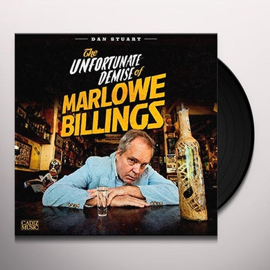 Dan Stuart UNFORTUNATE DEMISE OF MARLOWE BILLINGS Vinyl Record