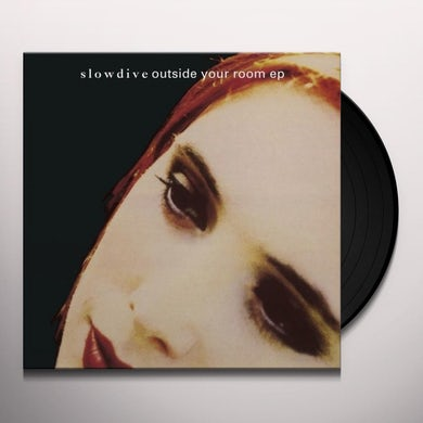Slowdive OUTSIDE YOUR ROOM Vinyl Record