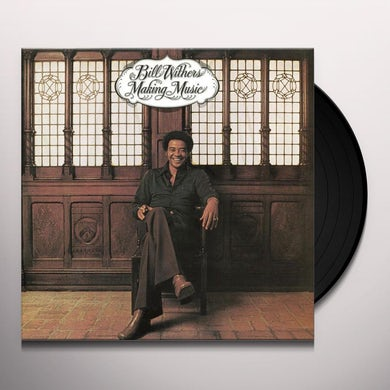 Bill Withers MAKING MUSIC Vinyl Record