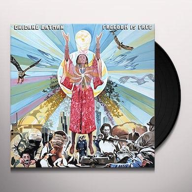 Chicano Batman FREEDOM IS FREE Vinyl Record