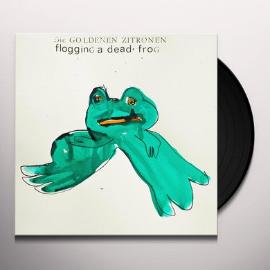 Goldenen Zitronen FLOGGING A DEAD FROG Vinyl Record
