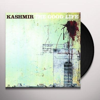 Kashmir GOOD LIFE Vinyl Record