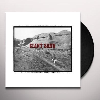 Giant Sand BALLAD OF A THIN LINE MAN Vinyl Record
