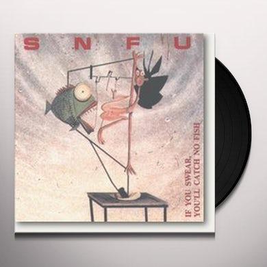 Snfu IF YOU SWEAR YOU'LL CATCH FISH Vinyl Record