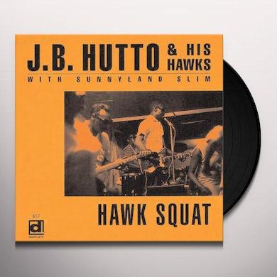 J. B. Hutto HAWK SQUAT Vinyl Record