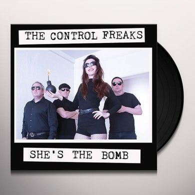 Control Freaks SHE'S THE BOMB Vinyl Record