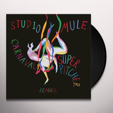 Studio Mule CARNAVAL SUPERPITCHER REMIXES Vinyl Record