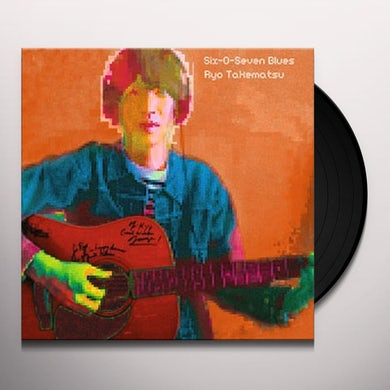 Ryo Takematsu SIX-O-SEVEN BLUES Vinyl Record