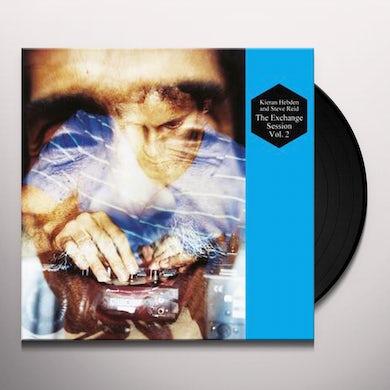Kieran Hebden & Steve Reid VOL. 2-EXCHANGE SESSION Vinyl Record