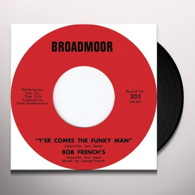 Bob Storyville Jazz Band Frenchs Y'ER COMES THE FUNKY MAN Vinyl Record