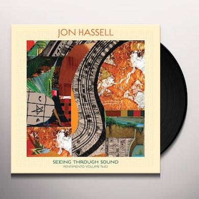 SEEING THROUGH SOUND (PENTIMENTO VOLUME TWO) (DL CARD) Vinyl Record