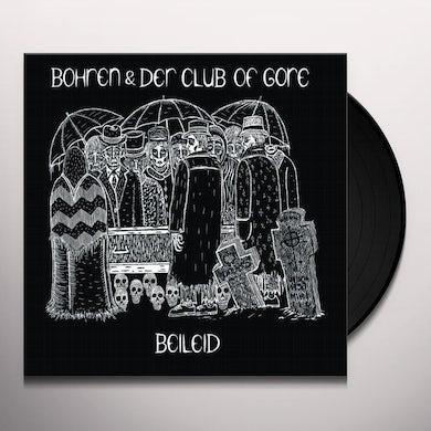 Bohren & Der Club Of Gore BEILEID Vinyl Record
